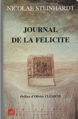 9782868290700: Journal de la félicité