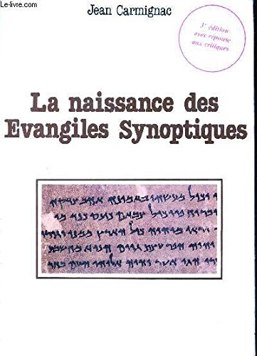 9782868390028: La naissance des Evangiles Synoptiques (DDB.CHRISTIANIS)