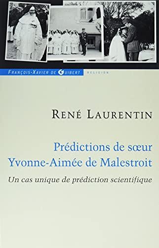 PREDICTION DE SOEUR YVONNE-AIMEE DE MALESTROIT: LAURENTIN René