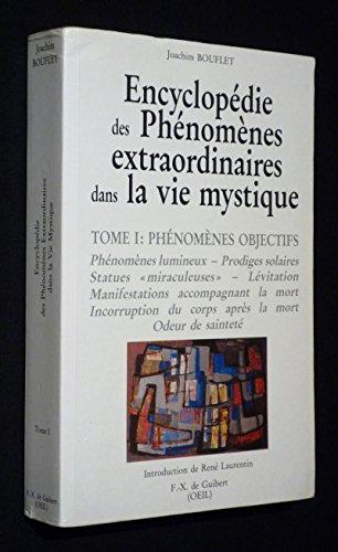 9782868392732: Encyclopédie des phénomènes extraordinaires dans la vie mystique (French Edition)