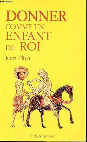 Donner comme un enfant de roi : Jean Pliya