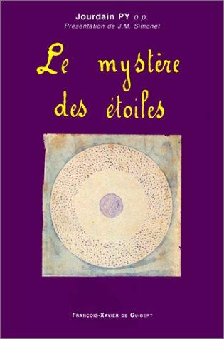 Le mystère des étoiles: Py, Jourdain; Simonet, J.M.