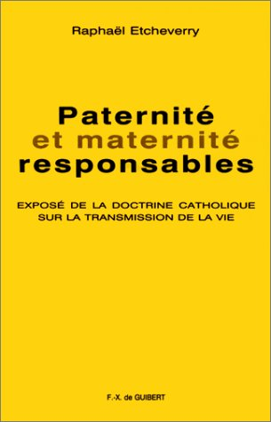 Paternite responsable (French Edition): Etcheverry, Raphael