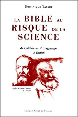 9782868394606: La Bible au risque de la science: De Galilee au P. Lagrange (French Edition)