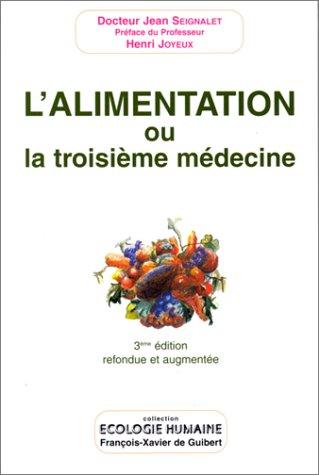 9782868395351: L'alimentation ou la troisieme medecine (Ecologie Humaine)