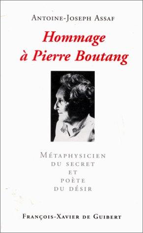HOMMAGE A PIERRE BOUTANG. : Métaphysicien du: Antoine-Joseph Assaf