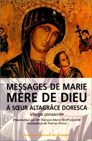 9782868396068: Messages de Marie, mère de Dieu, à soeur Altagrace