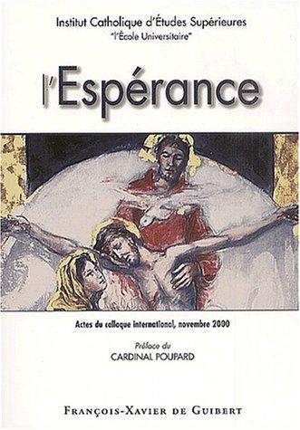 Actes du colloque international l'espérance (French Edition): Collectif