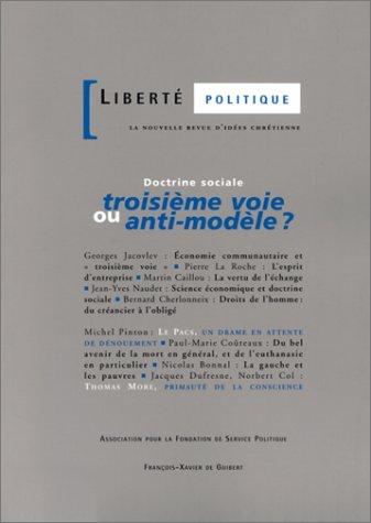 Liberté politique, numéro 16 : Doctrine sociale, troisième voie ou anti-mod&...