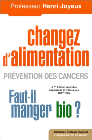 9782868397805: Changer d'alimentation : Prévention des cancers