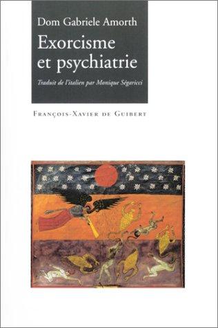 9782868397911: Exorcisme et Psychiatrie