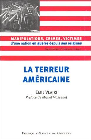 La Terreur americaine: Vlajki, Emil; Massenet, Michel