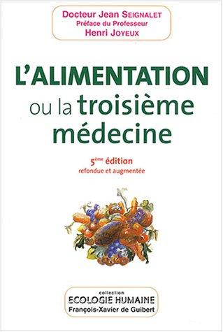 9782868398871: L'alimentation ou la troisième médecine (Ecologie humaine)