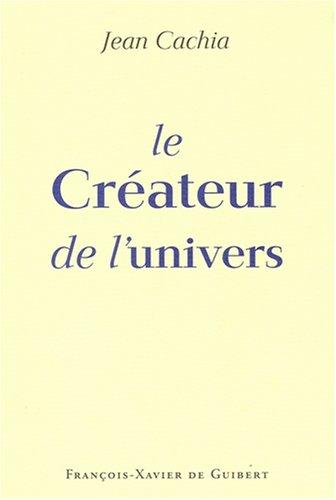 9782868399724: Le Créateur de l'univers