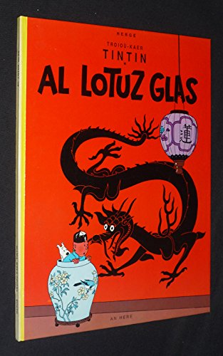 9782868430595: Al Lotuz glas (Troioù kaer Tintin .)
