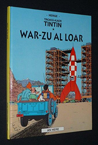 9782868431585: War-zu al loar (Troioù kaer Tintin.)