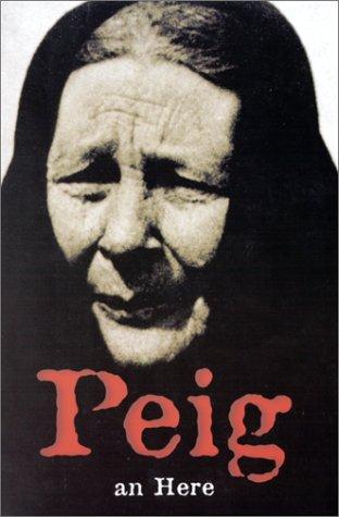 9782868432018: Peig : autobiographie d'une grande conteuse irlandaise