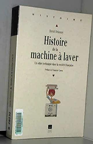 9782868470997: Histoire de la machine a laver: Un objet technique dans la societe francaise (French Edition)