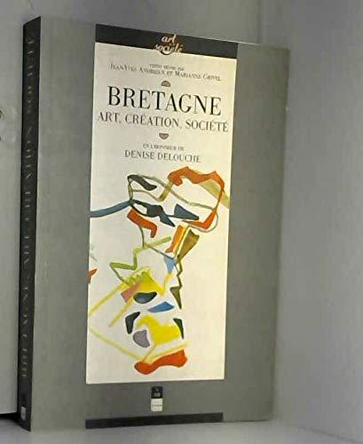 9782868472281: Bretagne, art, cr�ation et soci�t�