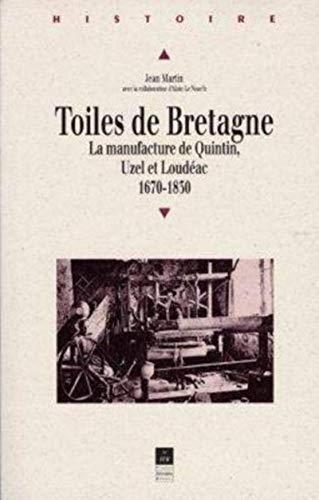 9782868472885: Toiles de Bretagne. La manufacture de Quintin
