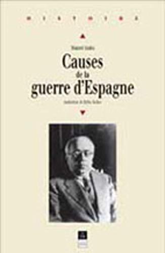 9782868473769: Causes de la guerre d'Espagne