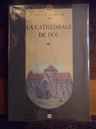 La cathédrale de Dol: Le Boulc'h, Anne-Claude