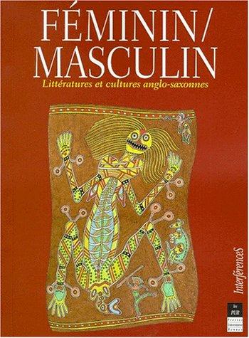 Féminin, masculin : littératures et cultures anglo-saxonnes