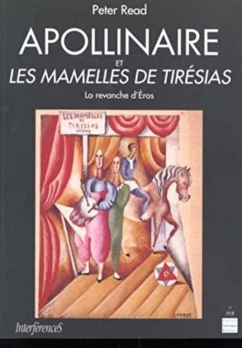 9782868474919: Apollinaire et les Mamelles de Tirésias: La revanche d'Eros (Interférences)