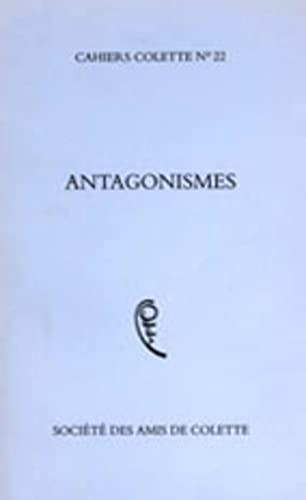 Cahiers Colette, n° 22 Antagonismes: Colette