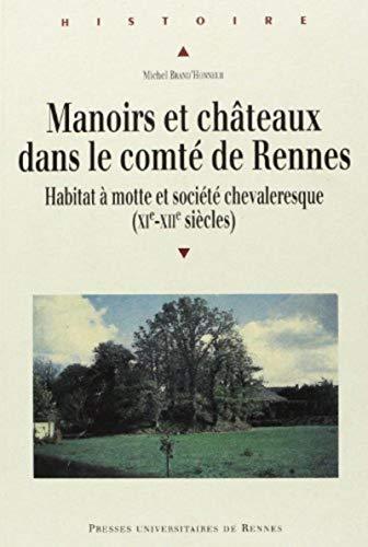 9782868475619: manoirs et chateaux dans le comte de rennes