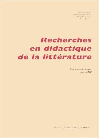 Recherches en didactique de la litterature: Collectif