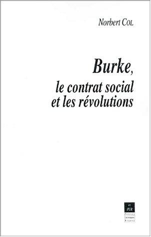Burke, le contrat social et les révolutions: Col, Norbert