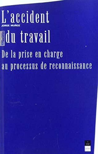 ACCIDENT DU TRAVAIL DE LA PRISE EN CHARGE: MUNOZ,JORGE