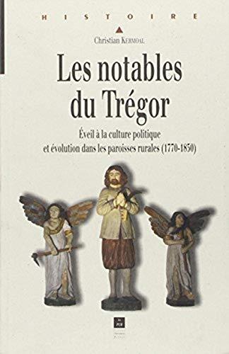 Les notables du Trégor : éveil à la culture politique et évolution dans...