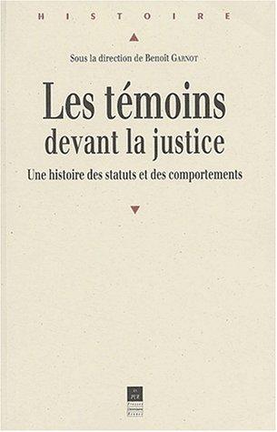 TEMOINS DEVANT LA JUSTICE: GARNOT,BENOIT