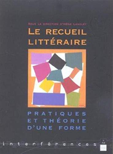 Le recueil littéraire (French Edition): Irène Langlet
