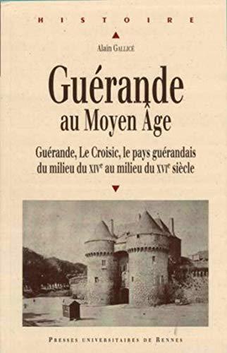 guerande au moyen age: A Gallice