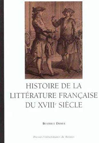 9782868478474: histoire de la litterature francaise du xviii siecle