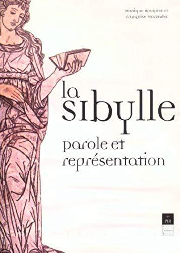 """""""la sybille ; parole et representation"""": Françoise Morzadec, Monique Bouquet"""