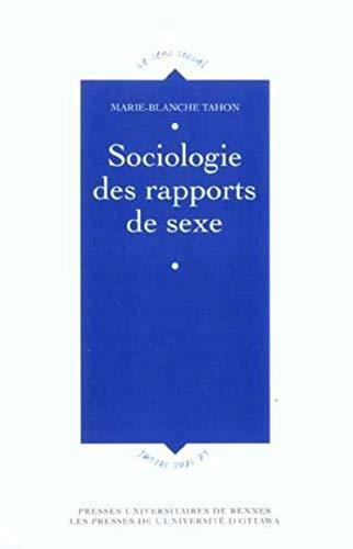 Sociologie des rapports de sexe (French Edition): Marie-Blanche Tahon