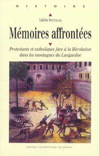 Mémoires affrontées : protestants et catholiques face à la Révolution ...