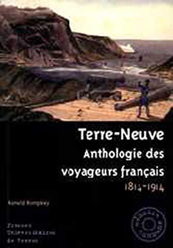 Terre-Neuve : anthologie des voyageurs français, 1814-1914