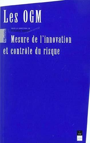 9782868479754: Les OGM : Mesure de l'innovation et contrôle du risque