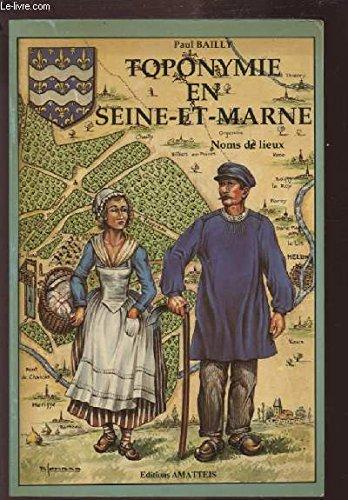 9782868490650: Toponymie en Seine-et-Marne
