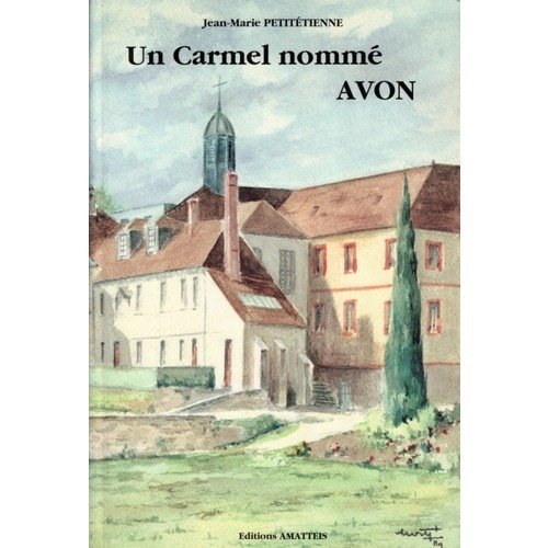 9782868490858: Un carmel nomme Avon (French Edition)
