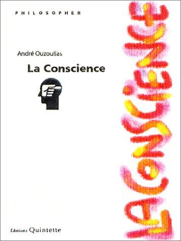 9782868501028: La Conscience