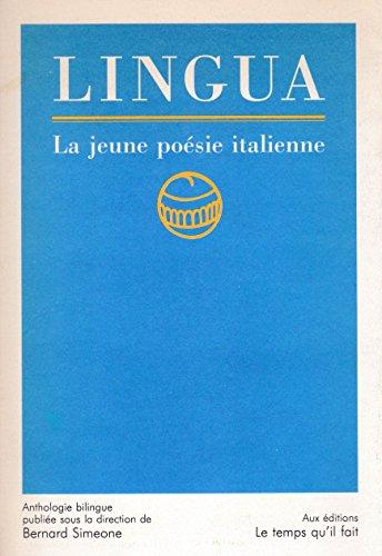 9782868532022: Lingua. La jeune poésie italienne. Edition bilingue
