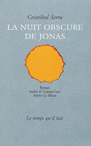 NUIT OBSCURE DE JONAS (LA): SERRA CRISTOBAL