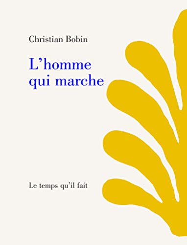 9782868532336: L'homme qui marche (French Edition)
