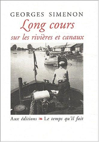 9782868532473: Long cours sur les rivières et canaux